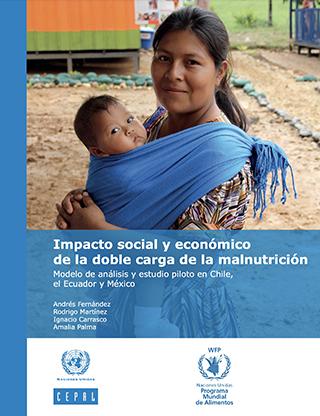 Impacto social y económico de la doble carga de la malnutrición: modelo de análisis y estudio piloto en Chile, el Ecuador y México