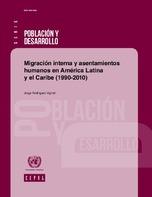 Migración interna y asentamientos humanos en América Latina y el Caribe (1990-2010)