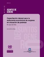 Capacitación laboral para la autonomía económica de mujeres en situación de pobreza: el caso de Chile