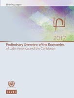 Preliminary Overview of the Economies of Latin America and the Caribbean 2017. Briefing paper