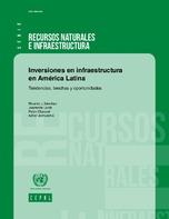 Inversiones en infraestructura en América Latina: tendencias, brechas y oportunidades