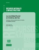 La movilidad fluvial en América del Sur: avances y tareas pendientes en materia de políticas públicas