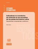 Indicadores no monetarios de carencias en las encuestas de los países de América Latina: disponibilidad, comparabilidad y pertinencia