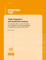 Trade integration and production sharing: A characterization of Latin American and Caribbean countries' participation in regional and global value chains