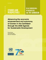 Advancing the economic empowerment and autonomy of women in the Caribbean through the 2030 Agenda for Sustainable Development