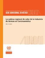 La cadena regional de valor de la industria de lácteos en Centroamérica