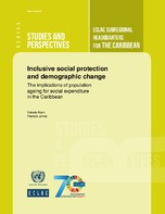 Inclusive social protection and demographic change: The implications of population ageing for social expenditure in the Caribbean