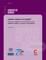 ¿Quién cuida en la ciudad?: tiempos de espera en los servicios de salud pediátrica públicos y privados en Montevideo