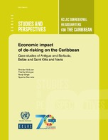 Economic impact of de-risking on the Caribbean: Case studies of Antigua and Barbuda, Belize and Saint Kitts and Nevis