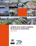 Análisis de la cadena logística de la yuca en Costa Rica