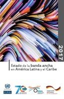 Estado de la banda ancha en América Latina y el Caribe 2017