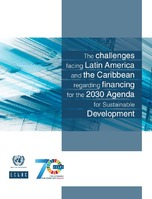 The challenges facing Latin America and the Caribbean regarding financing for the 2030 Agenda for Sustainable Development
