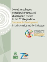 Second annual report on regional progress and challenges in relation to the 2030 Agenda for Sustainable Development in Latin America and the Caribbean