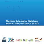 Monitoreo de la Agenda Digital para América Latina y el Caribe eLAC2018
