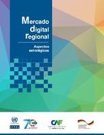Mercado digital regional: aspectos estratégicos