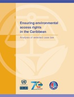 Ensuring environmental access rights in the Caribbean: Analysis of selected case law