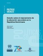 Estudio sobre el mejoramiento de la educación secundaria en la República Dominicana