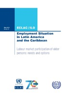 Employment Situation in Latin America and the Caribbean. Labour market participation of older persons: needs and options