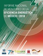Informe nacional de monitoreo de la eficiencia energética de México, 2018