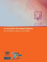 La Inversión Extranjera Directa en América Latina y el Caribe 2018