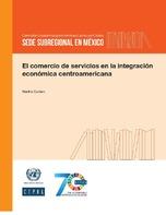 El comercio de servicios en la integración económica centroamericana