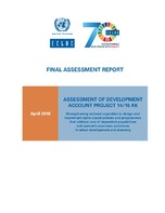 Final assessment report. Assessment of development account project 14/15 AK: Strengthening national capacities to design and implement rights-based policies and programmes that address care of dependent populations and women's economic autonomy in ur...