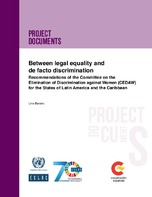 Between legal equality and de facto discrimination: Recommendations of the Committee on the Elimination of Discrimination against Women (CEDAW) for the States of Latin America and the Caribbean