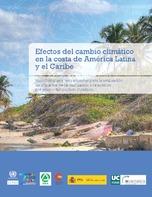 Efectos del cambio climático en la costa de América Latina y el Caribe: metodologías y herramientas para la evaluación de impactos de la inundación y la erosión por efecto del cambio climático