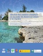Efectos del cambio climático en la costa de América Latina y el Caribe: evaluación de los sistemas de protección de los corales y manglares de Cuba