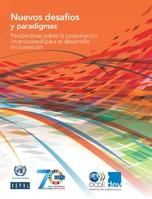 Nuevos desafíos y paradigmas: perspectivas sobre la cooperación internacional para el desarrollo en transición