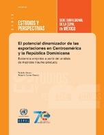 El potencial dinamizador de las exportaciones en Centroamérica y la República Dominicana: evidencia empírica a partir del análisis de matrices insumo-producto