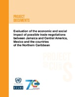 Evaluation of the economic and social impact of possible trade negotiations between Jamaica and Central America, Mexico and the countries of the Northern Caribbean