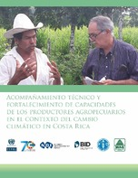 Acompañamiento técnico y fortalecimiento de capacidades de los productores agropecuarios en el contexto del cambio climático en Costa Rica: líneas de acción para la revitalización del servicio de extensión agropecuaria del Ministerio de Agricult...