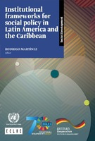 Institutional frameworks for social policy in Latin America and the Caribbean