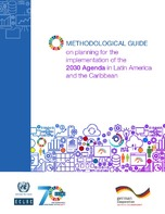 Methodological guide on planning for the implementation of the 2030 Agenda in Latin America and the Caribbean