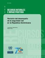Revisión del desempeño de la seguridad vial en la República Dominicana