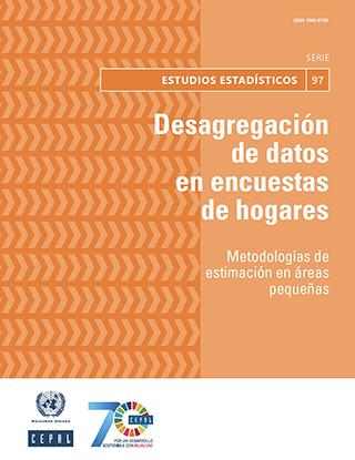 Desagregación de datos en encuestas de hogares: metodologías de estimación en áreas pequeñas