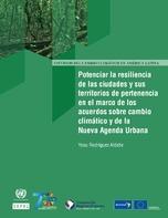 Potenciar la resiliencia de las ciudades y sus territorios de pertenencia en el marco de los acuerdos sobre cambio climático y de la Nueva Agenda Urbana