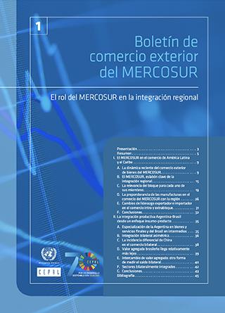 Boletín de comercio exterior del MERCOSUR: el rol del MERCOSUR en la integración regional