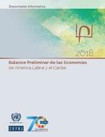Balance Preliminar de las Economías de América Latina y el Caribe 2018. Documento informativo