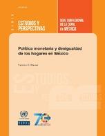 Política monetaria y desigualdad de los hogares en México