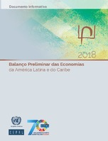 Balanço Preliminar das Economias da América Latina e do Caribe 2018. Documento informativo