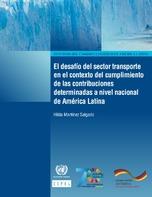 El desafío del sector transporte en el contexto del cumplimiento de las contribuciones determinadas a nivel nacional de América Latina