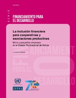 La inclusión financiera para cooperativas y asociaciones productivas: micro y pequeñas empresas en el Estado Plurinacional de Bolivia
