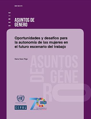 Oportunidades y desafíos para la autonomía de las mujeres en el futuro escenario del trabajo