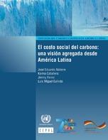El costo social del carbono: una visión agregada desde América Latina