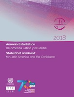 Anuario Estadístico de América Latina y el Caribe 2018 = Statistical Yearbook for Latin America and the Caribbean 2018