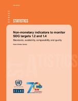 Non-monetary indicators to monitor SDG targets 1.2 and 1.4: standards, availability, comparability and quality