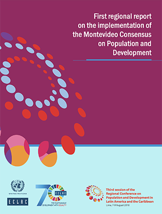 First regional report on the implementation of the Montevideo Consensus on Population and Development