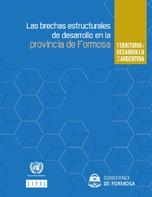 Territorio y desarrollo en la Argentina: las brechas estructurales de desarrollo en la provincia de Formosa